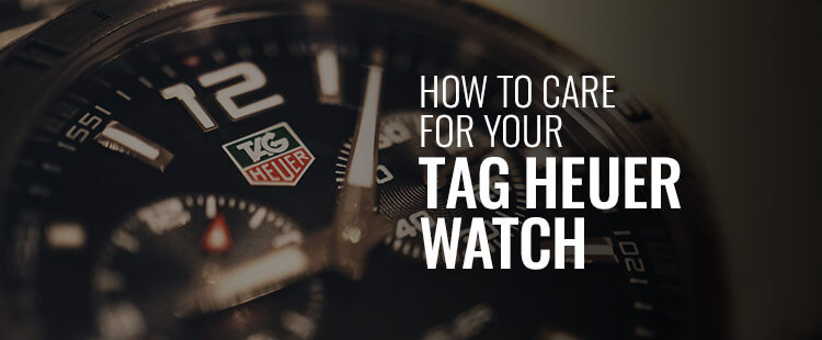 How to care for your TAG Heuer watch